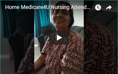 Home Medicare4U Patient Care Service At Home Video FeedBack1
