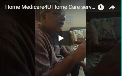 Home Medicare4U Patient Care Service At Home Video FeedBack3